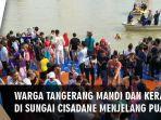 video-sambut-ramadan-warga-mandi-dan-keramas-massal-di-sungai-cisadane-tangerang.jpg