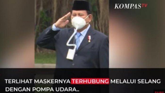 Masker menggunakan selang yang dipakai Menteri Pertahanan Prabowo Subianto.