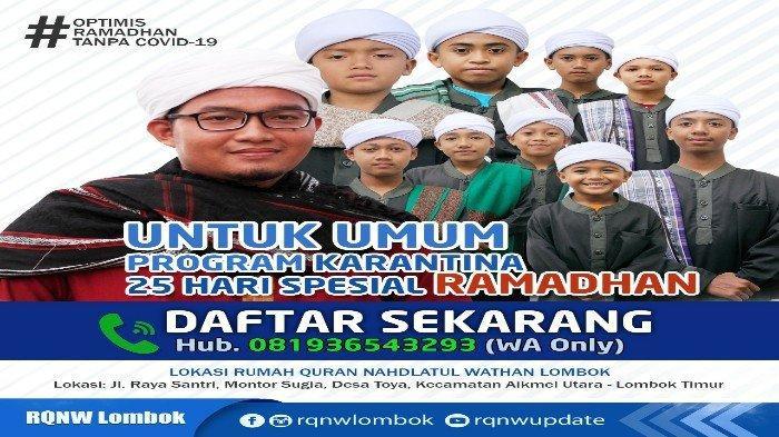 Rumah Quran Nahdlatul Wathan Lombok Buka Program Menghafal Al Quran Selama Ramadan, Segera Daftar!