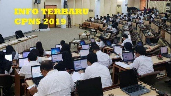 Mulai Diumumkan 18 Agustus 2020, Simak Cara Cek Jadwal Ujian SKB CPNS 2019 Setelah Memilih Lokasi
