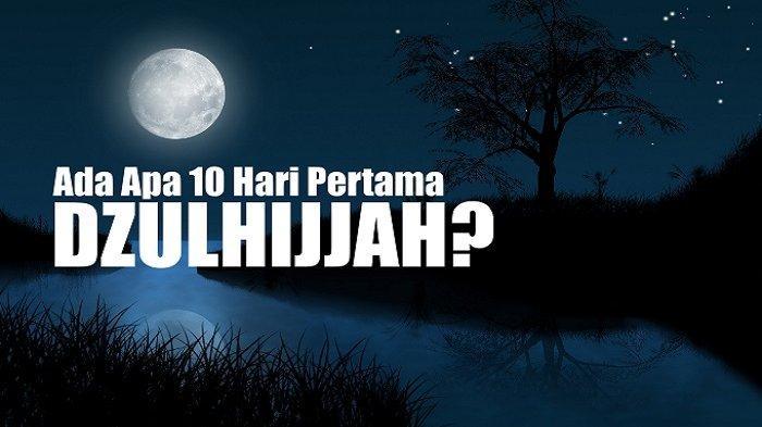 Jadwal Puasa Arafah, Ini Bacaan Doa Amalan 10 Dzulhijjah, Dihapuskan Dosa Setahun