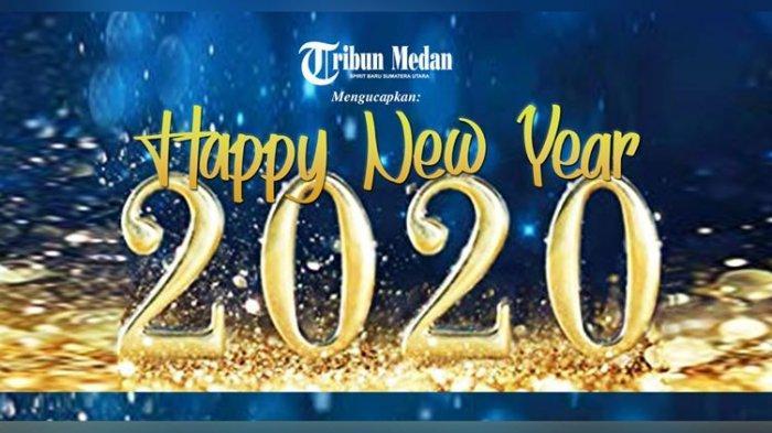 30 Kumpulan Ucapan Selamat Tahun Baru 2020 & Gambar, Bagi ke Teman & Kerabat via Whatsapp, Facebook
