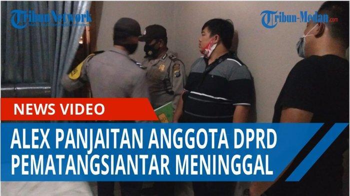 Misteri Alex Panjaitan, Anggota DPRD Siantar Bunuh Diri, Bulan Depan Nikah, Sang Kakak Beber Rahasia