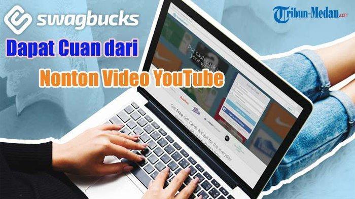 Aplikasi Penghasil Uang Swagbucks, Dapat Cuan dari Nonton Video YouTube