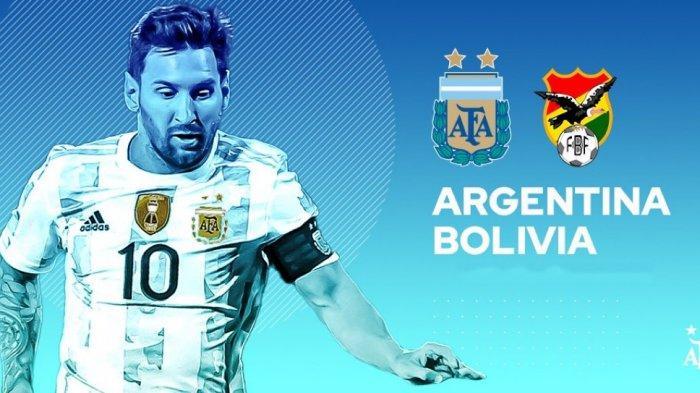 SEDANG BERLANGSUNG Live Streaming Argentina Vs Bolivia, Tonton Aksi Messi Di Sini Gratis dari HP