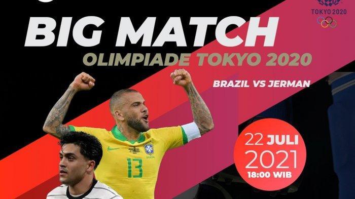 SEDANG BERLANGSUNG Big Match Brasil Vs Jerman, Akses Di Sini Nonton Live Streaming Gratis dari HP