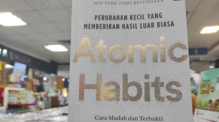 BUKU TERLARIS - Atomic Habits. (Tribun-medan.com/Yufis)