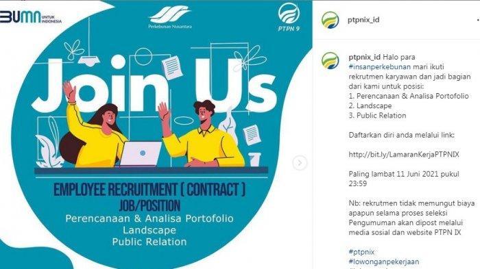 INFO LOKER: BUMN PTPN IX Buka Lowongan Kerja, Ini Syarat dan Posisinya