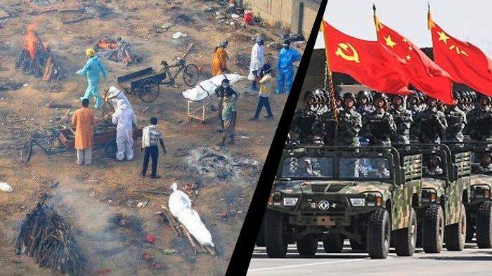 India babak belur dihantam tsunami covid-19 (kiri). Sementara militer Tiongkok tengah memperkuat kembali di perbatasan wilayahnya dengan India.