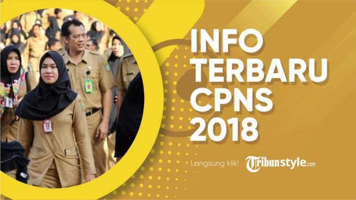 CPNS 2018 - Persyaratan Terbaru Pendaftaran CPNS 2018: KIA, Akreditasi, Foto Selfie dan KTP
