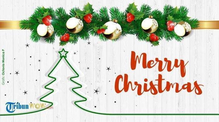 Kumpulan Ucapan Selamat Hari Natal dalam Bahasa Inggris ...