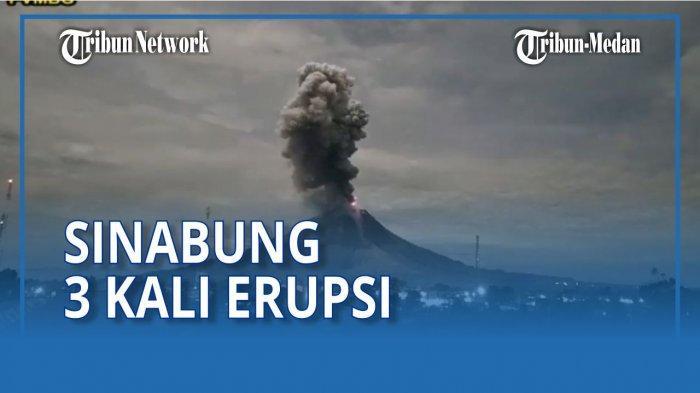 Gunung Sinabung Tiga Kali Erupsi Hari Ini, Kolom Abu Mencapai 1.500 Meter