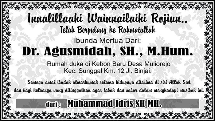 BERITA DUKACITA: Telah Berpulang ke Rahmatullah Ibunda Mertua Dr. Agusmidah, SH., M.Hum.