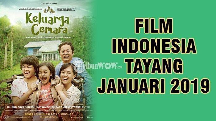 5 Film Indonesia Terbaru yang Tayang di Tahun 2019 Ini, Mulai Keluarga Cemara hingga Preman Pensiun