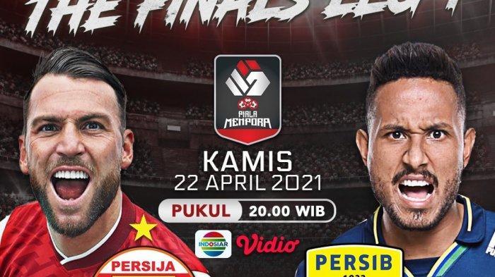 UPDATE JAM Tayang Siaran Persija Vs Persib Final Piala Menpora, Live Indosiar Link Nonton dari HP