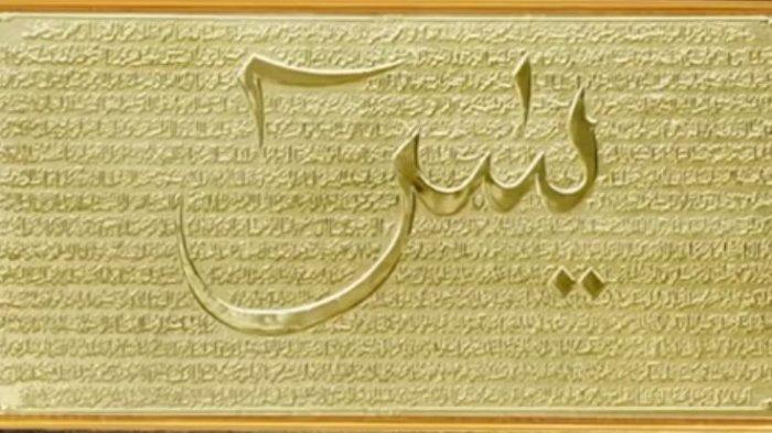 Lengkap Surat Yasin Ayat 1-83, Doa Setelah Baca Surat Yasin Serta Terjemahannya