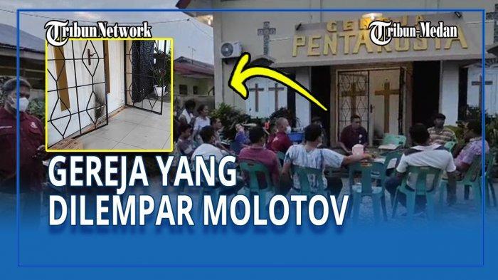 Kondisi Terkini Gereja Pentakosta Pasca-dilempari Bom Molotov saat Kerusuhan Belawan