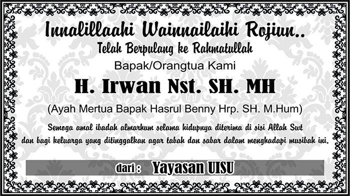 BERITA DUKACITA: Telah Berpulang ke Rahmatullah H. Irwan Nst. SH. MH