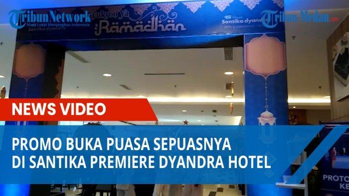 Yuk, Nikmati Buka Puasa Sepuasnya di Hotel Santika Medan, Hanya Rp 135 Ribu