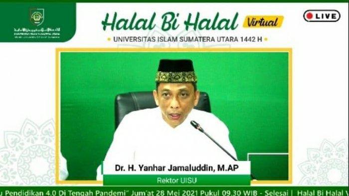 Gelar Halalbihalal Virtual, Rektor UISU: Implementasikan Renstra Menuju Akreditasi Unggul