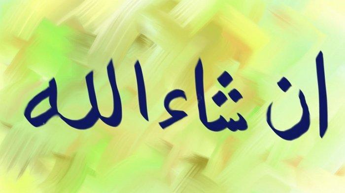Insha Allah, Insya Allah, atau Insyaallah? Begini Penulisan yang Benar Menurut Pusat Bahasa