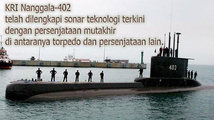 TNI Angkatan Laut sedang mencari kapal selam dengan kru 53 orang yang hilang kontak dan sedang meminta bantuan Australia dan Singapura, Panglima TNI Marsekal Hadi Tjahjanto mengatakan kepada Reuters pada Rabu (21/4/2021). KRI Nanggala-402, kapal selam buatan Jerman, sedang melakukan latihan peluncuran torpedo di perairan Utara Pulau Bali pada Rabu tetapi gagal menyampaikan hasil seperti yang diharapkan, menurut juru bicara TNI Angkatan Laut Laksamana Pertama Julius Widjojono.