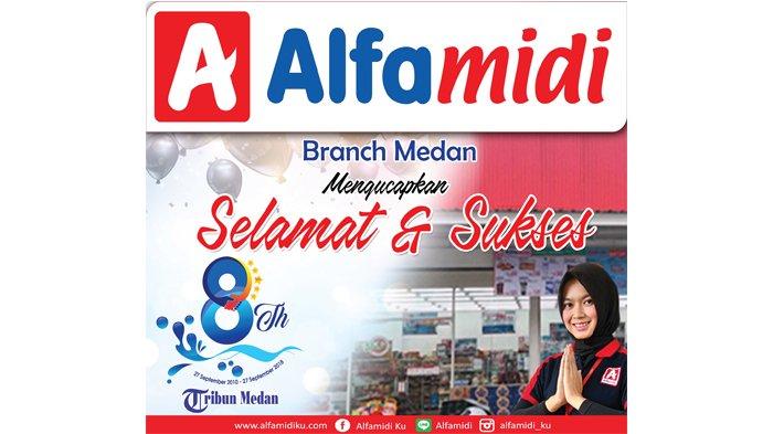 Ucapan Selamat HUT ke-8 Tribun Medan dari Keluarga Besar Alfamidi Branch Medan