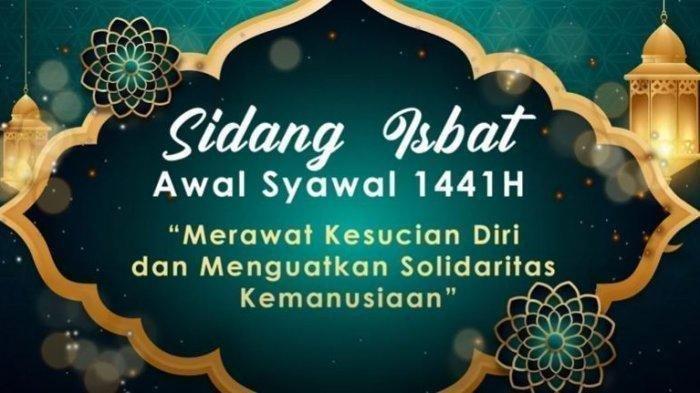 Kementerian Agama (Kemenag) selesai melakukan sidang isbat untuk menentukan 1 Syawal 1441 Hijriah pada Jumat (22/5/2020). Idul Fitri jatuh pada Minggu (24/5/2020). (Tribunnews.com)