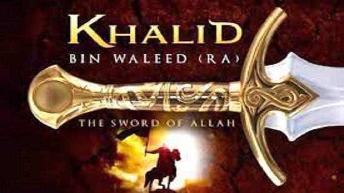 Rahasia Doa Khalid bin Walid Tidak Mempan Racun Mematikan, Amalan Dahsyat Terhindar Kejahatan Dunia