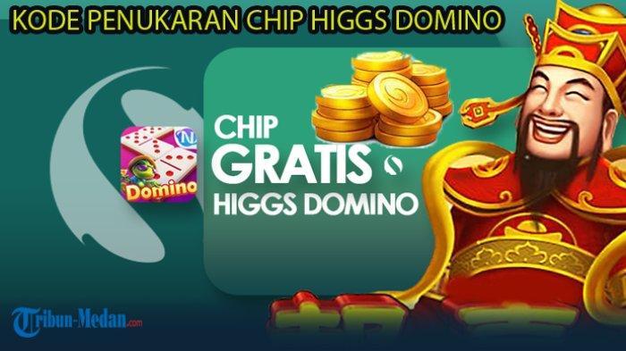 Chip Gratis Higgs Domino Terbaru, Berlaku Bulan Oktober 2021, Berikut Kode Penukarannya