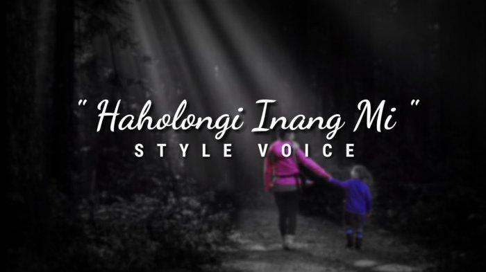 Lirik dan Chord Gitar Lagu Batak Haholongi Inang Mi Dipopulerkan Style Voice