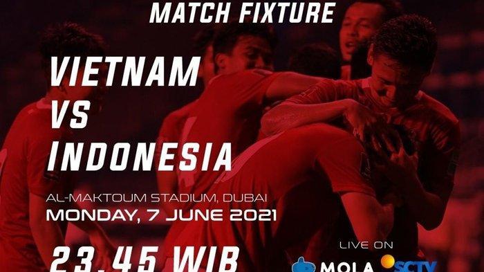 Live Streaming Gratis Timnas Indonesia Vs Vietnam, Tayang di Mola TV dan SCTV Mulai Pukul 23.45 WIB