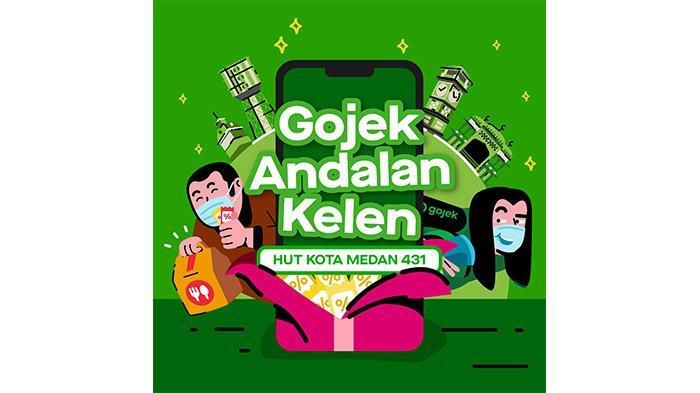 Jadi Andalan Warga Medan, Gojek Kampanyekan #AndalanKelen Bertepatan dengan HUT ke-431 Kota Medan