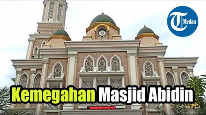 Masjid Abidin di Jalan Brigjend Katamso No 416, Sei Mati, Kecamatan Medan Maimun, Kota Medan