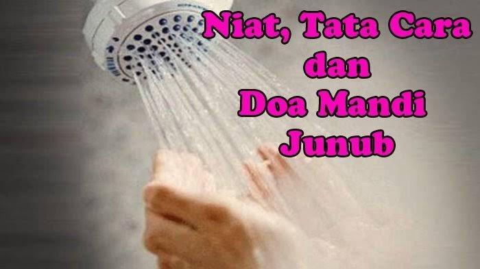 Besok Puasa Ramadhan 1442 Pertama, Bersihkan Diri dengan Mandi Wajib, Berikut Panduan Lengkapnya