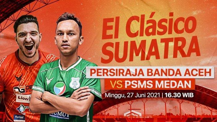Persiraja Vs PSMS Medan Sore Ini, Live Streaming Jam 16.30, Penentuan Nasib Josel & Armando