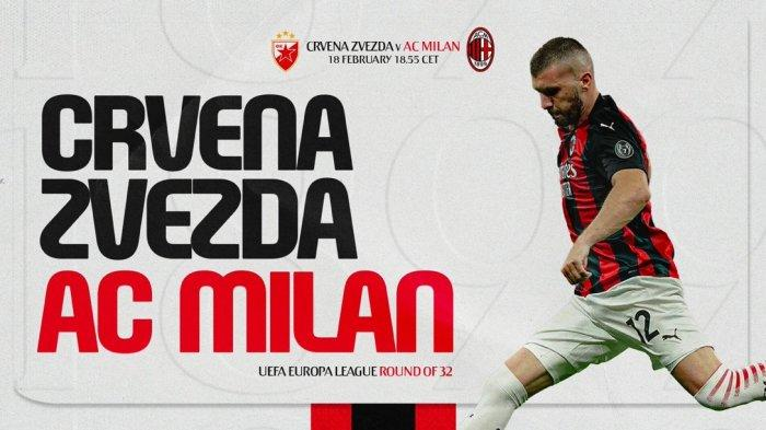 LINK Streaming Red Star Vs AC Milan Liga Europa, Tak Disiarkan SCTV, Akses Di Sini Nonton Gratis