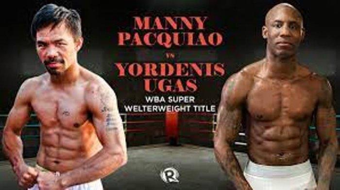 LIVE TINJU DUNIA: Siaran Langsung Manny Pacquiao vs Yordenis Ugas| Rekor Pertandingan Petinju
