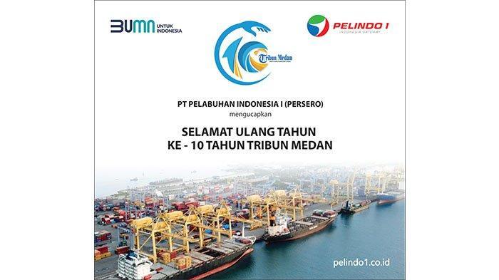 Selamat Ulang Tahun ke-10 Tribun Medan dari Pelindo 1