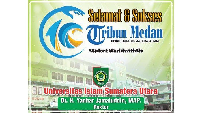 Selamat Ulang Tahun ke-10 Tribun Medan dari UISU