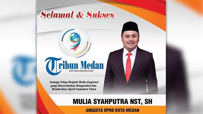 Selamat Ulang Tahun ke-9 Tribun Medan dari Anggota DPRD Kota Medan Mulia Syahputra