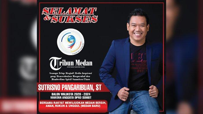 Selamat Ulang Tahun ke-9 Tribun Medan dari Balon Wali Kota Medan Sutrisno Pangaribuan