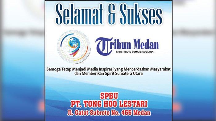 Selamat Ulang Tahun ke-9 Tribun Medan dari Keluarga Besar SPBU PT Tong Hoo Lestari Gatot Subroto