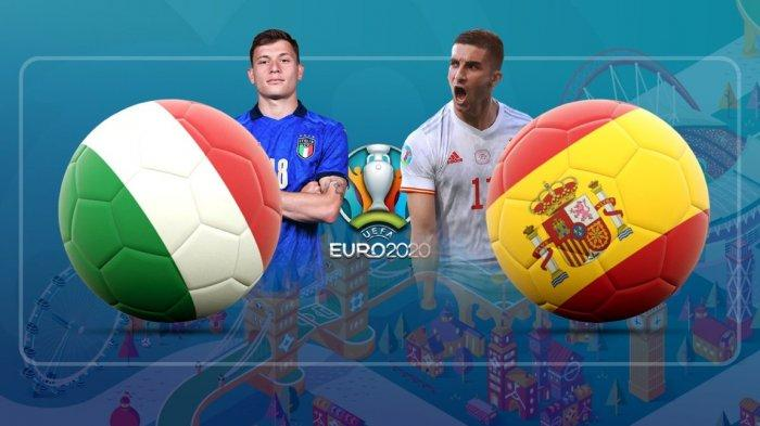 LINK Nonton Live Streaming Italia Vs Spanyol Semifinal Euro 2020 dari HP, Kick Off Jam 02.00 WIB