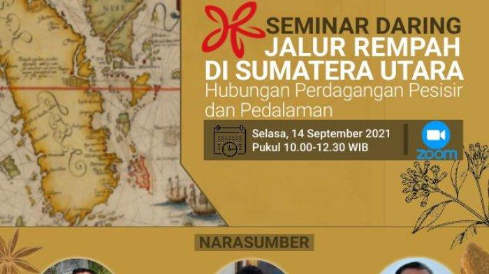 Seminar Daring Bahas Potensi Jalur Rempah di Sumatera Utara, Disambut Antusias Peserta
