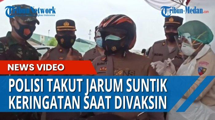 TAKUT JARUM SUNTIK, Seorang Polisi Keringatan saat Divaksin, Atasan: Sudah Lihat Cewek Itu Saja