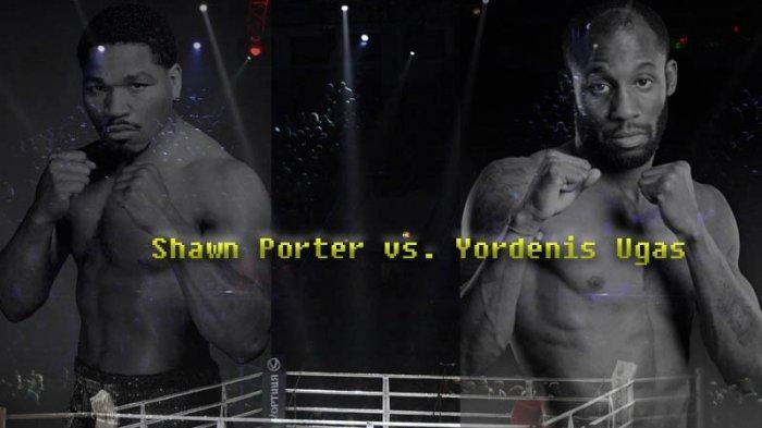 Poster pertandingan Yordenis Ugas vs Shawn Porter, tahun 2019 lalu.
