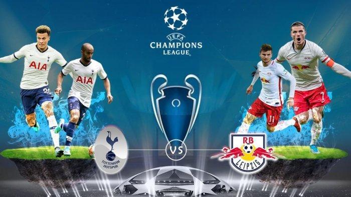 SIARAN LANGSUNG Live Streaming Leipzig vs Tottenham Hotspur, Tonton Link Live Liga Champions di Sini