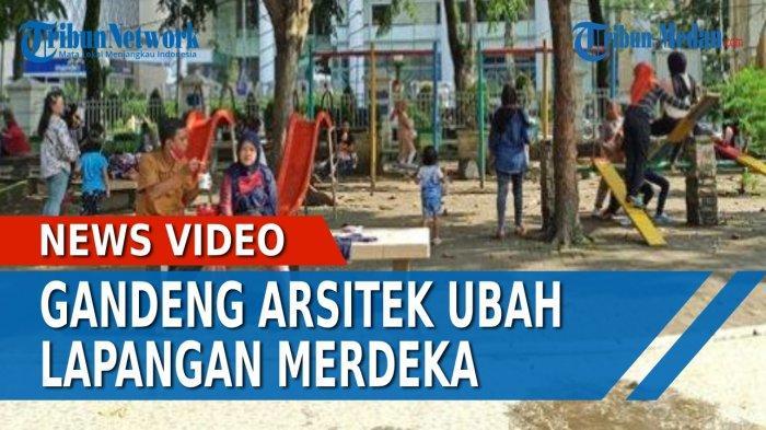 Pemko Medan Gandeng Arsitek Ubah Lapangan Merdeka Jadi RTH, Begini Konsepnya