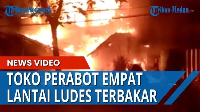 TOKO PERABOT di Jalan Brigjen Zein Hamid Dilalap Sijago Merah, Butuh 3 Jam Untuk Padamkan Api